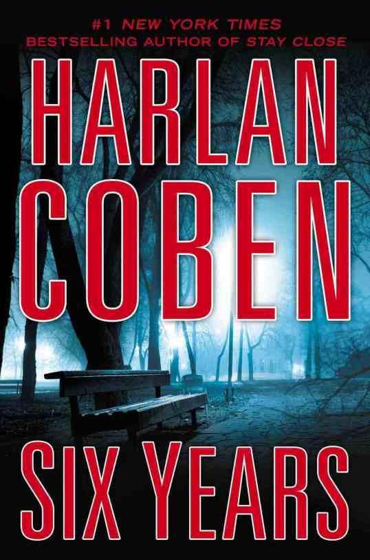 Harlan Coben - Six Years