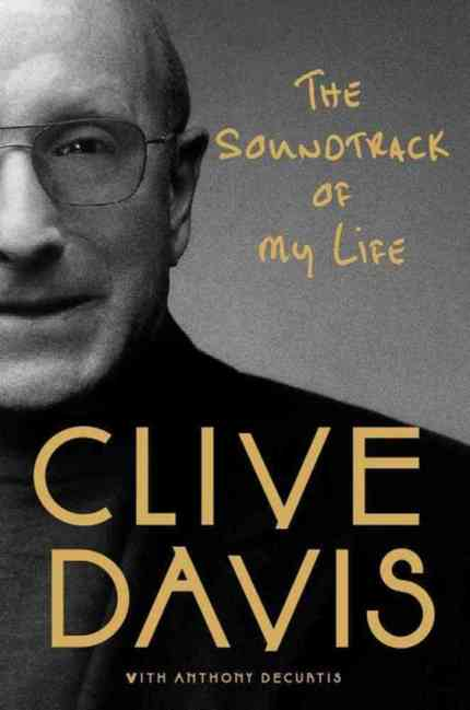 Clive Davis - The Soundtrack of My Life