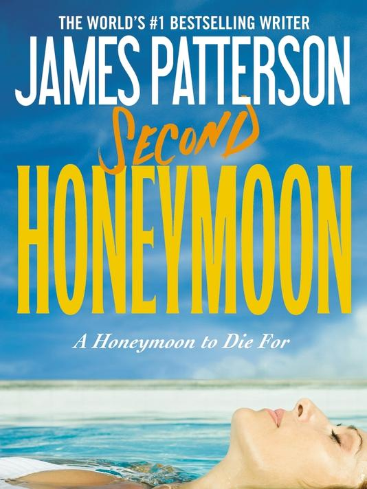book review second honeymoon james patterson