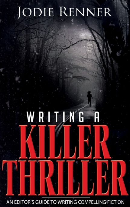 Writing a Killer Thriller