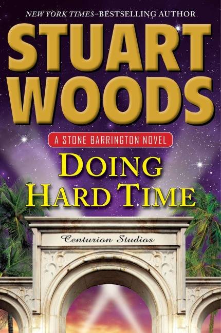 Doing Hard Time - Stuart Woods