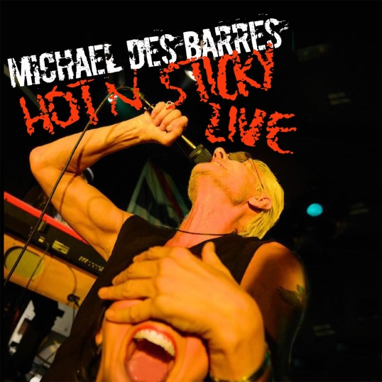 Michael Des Barres - Hot 'n Sticky