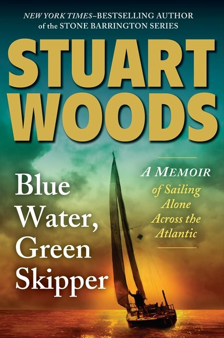 Blue Water, Green Skipper - Stuart Woods