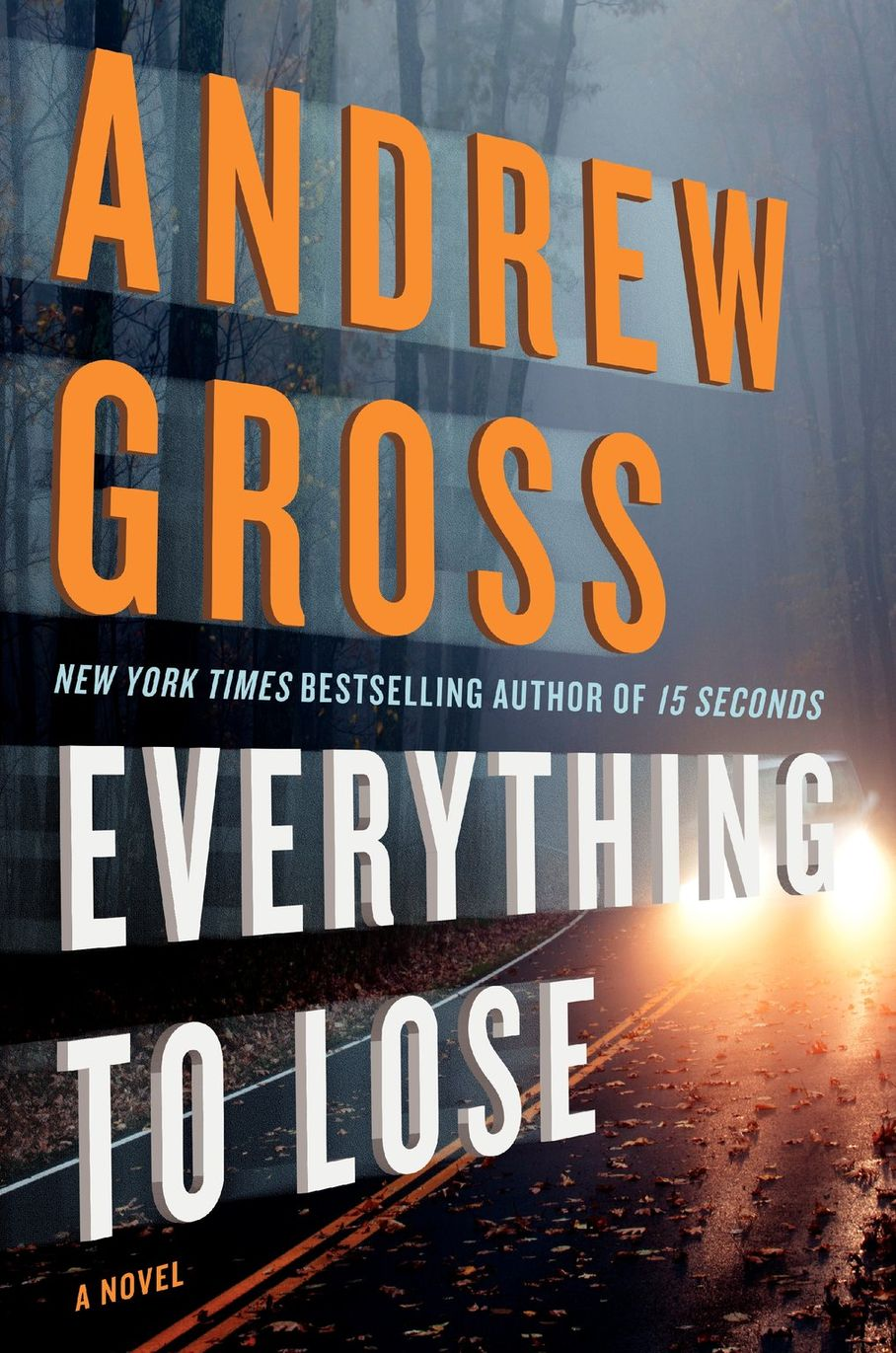 Everything to Lose by Andrew Gross comes out on April 22.
