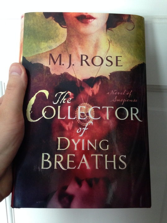 The Collector of Dying Breaths - M.J. Rose