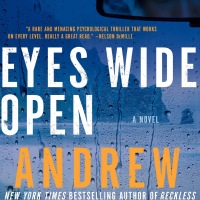 Book Review: Eyes Wide Open by Andrew Gross