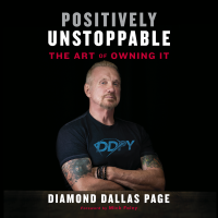 Positively Unstoppable: Diamond Dallas Page Discusses DDPY, WWE, & Owning It
