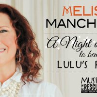 Melissa Manchester: A Night of Music to Benefit Lulu's Rescue