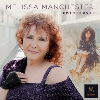 Celebrating 50 Years of Music, Melissa Manchester Releases New Single