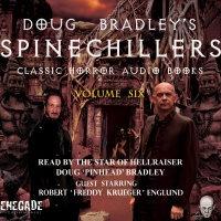 Doug Bradley's Spinechillers Volume 6