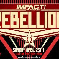 IMPACT Wrestling Report: Rebellion Review