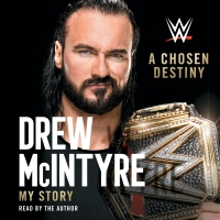 Audible Review: A Chosen Destiny by Drew McIntyre