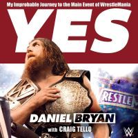 Audible Review: Yes by Daniel Bryan