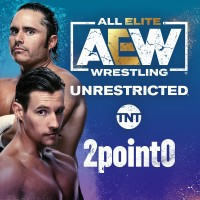 AEW Unrestricted Podcast: 2point0